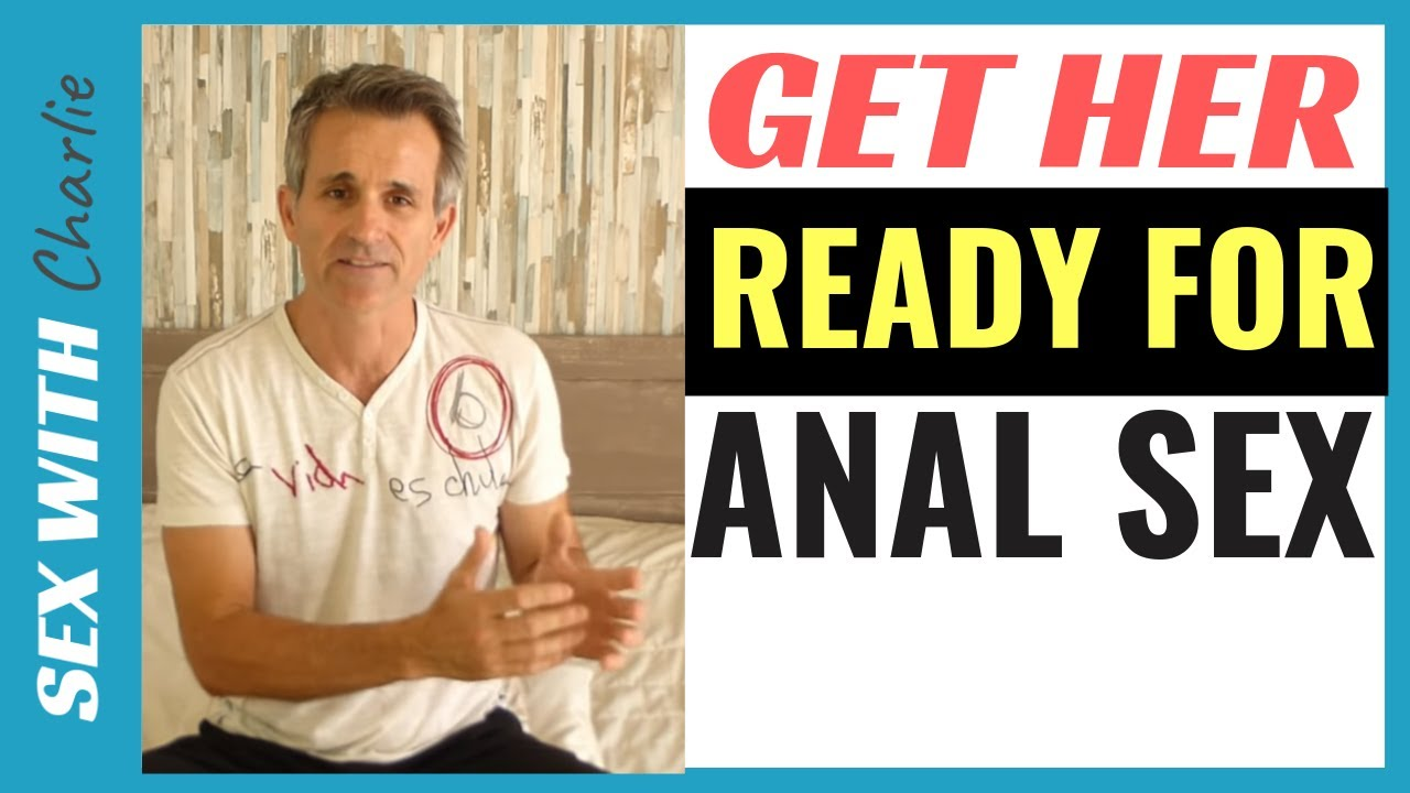 How a woman prepares for anal sex