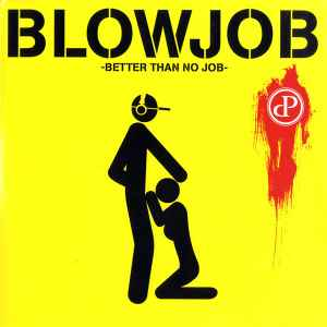 A blowjob is better than no job