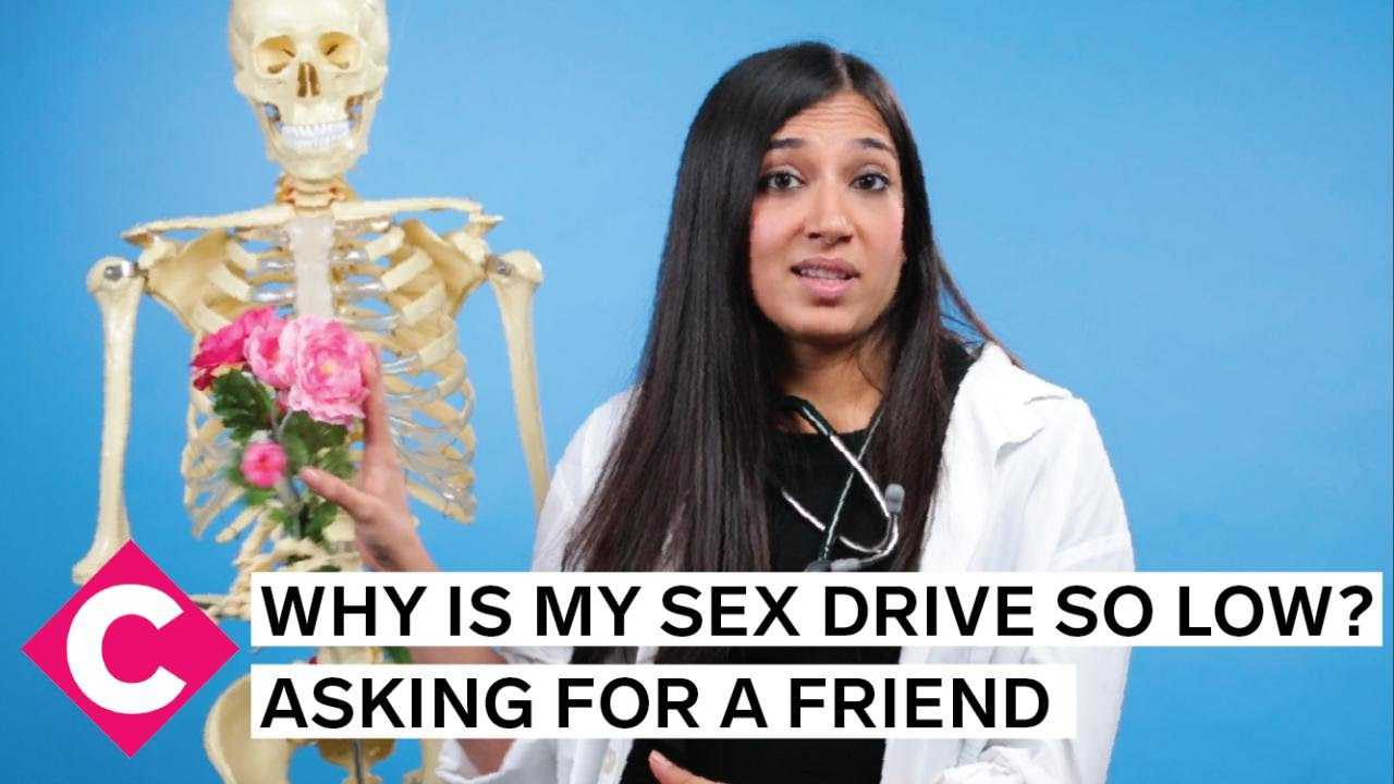 Why is my sex drive so low