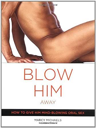 Why are blowjobs so important to men