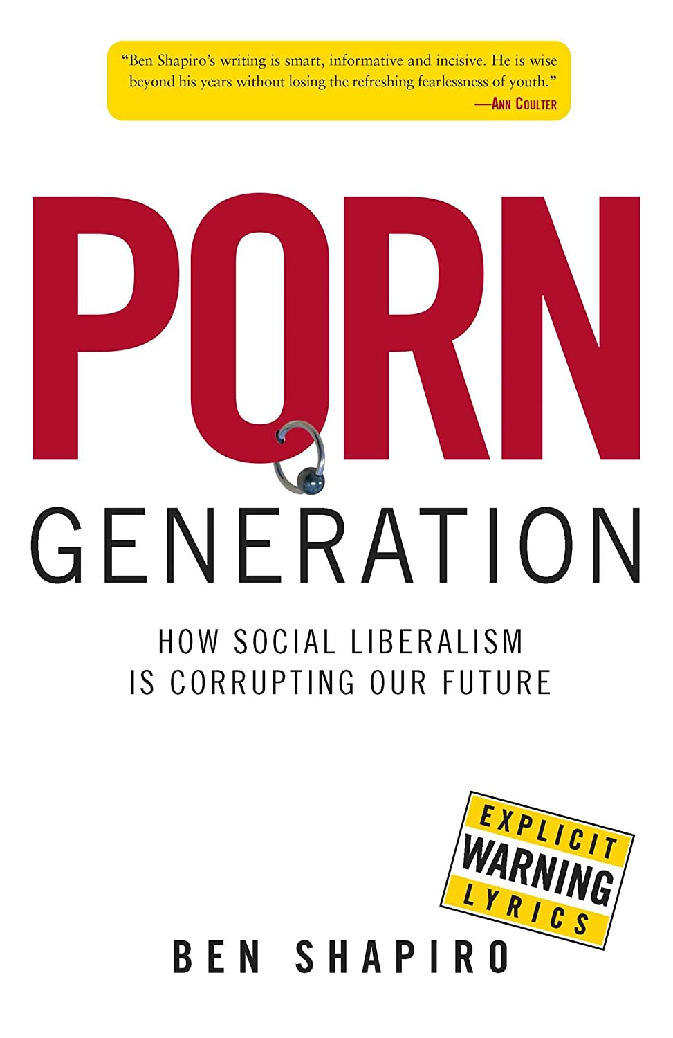 Corrupting future generation liberalism our porn social