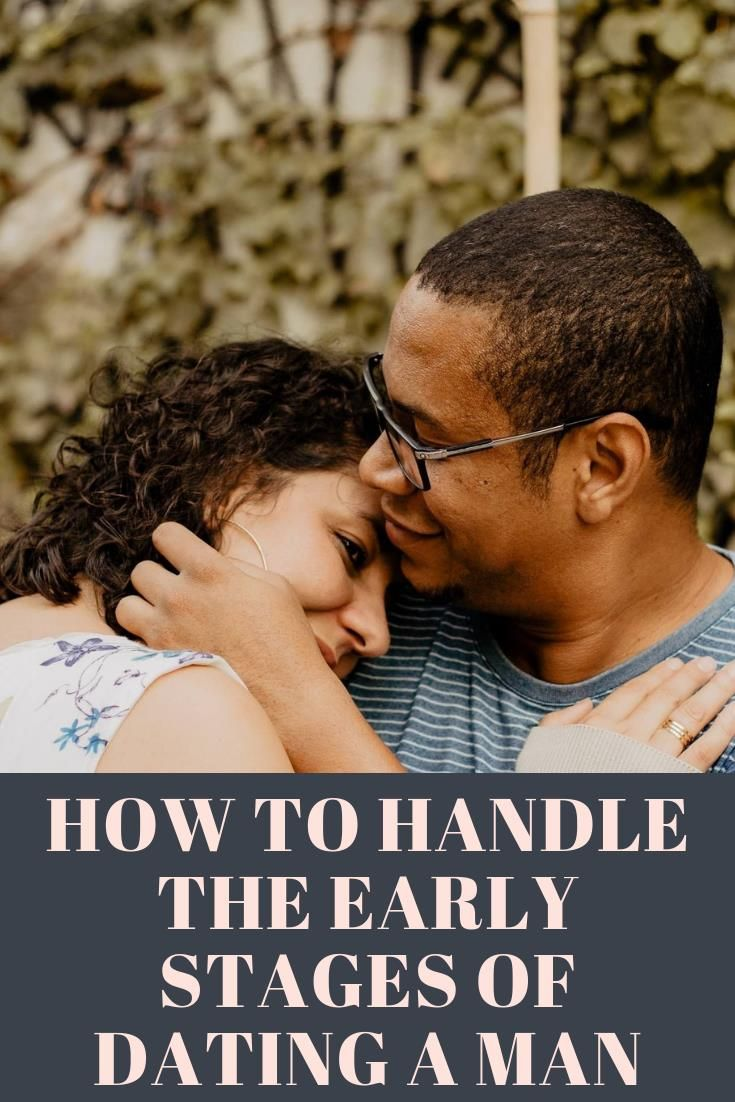 Early stages of dating tips for men
