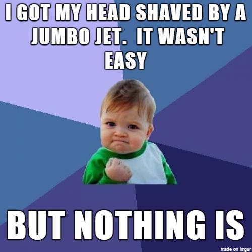 Woo hoo i got my head shaved