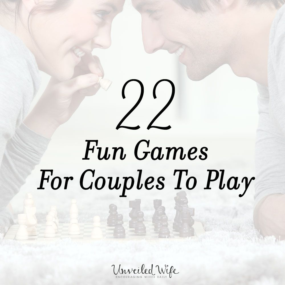 Games for husband and wife at home