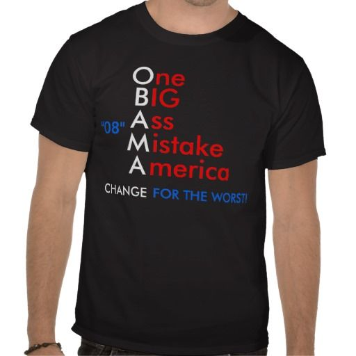 One big ass american mistake t shirt