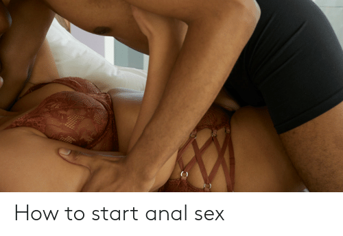 How to start anal sex with wife