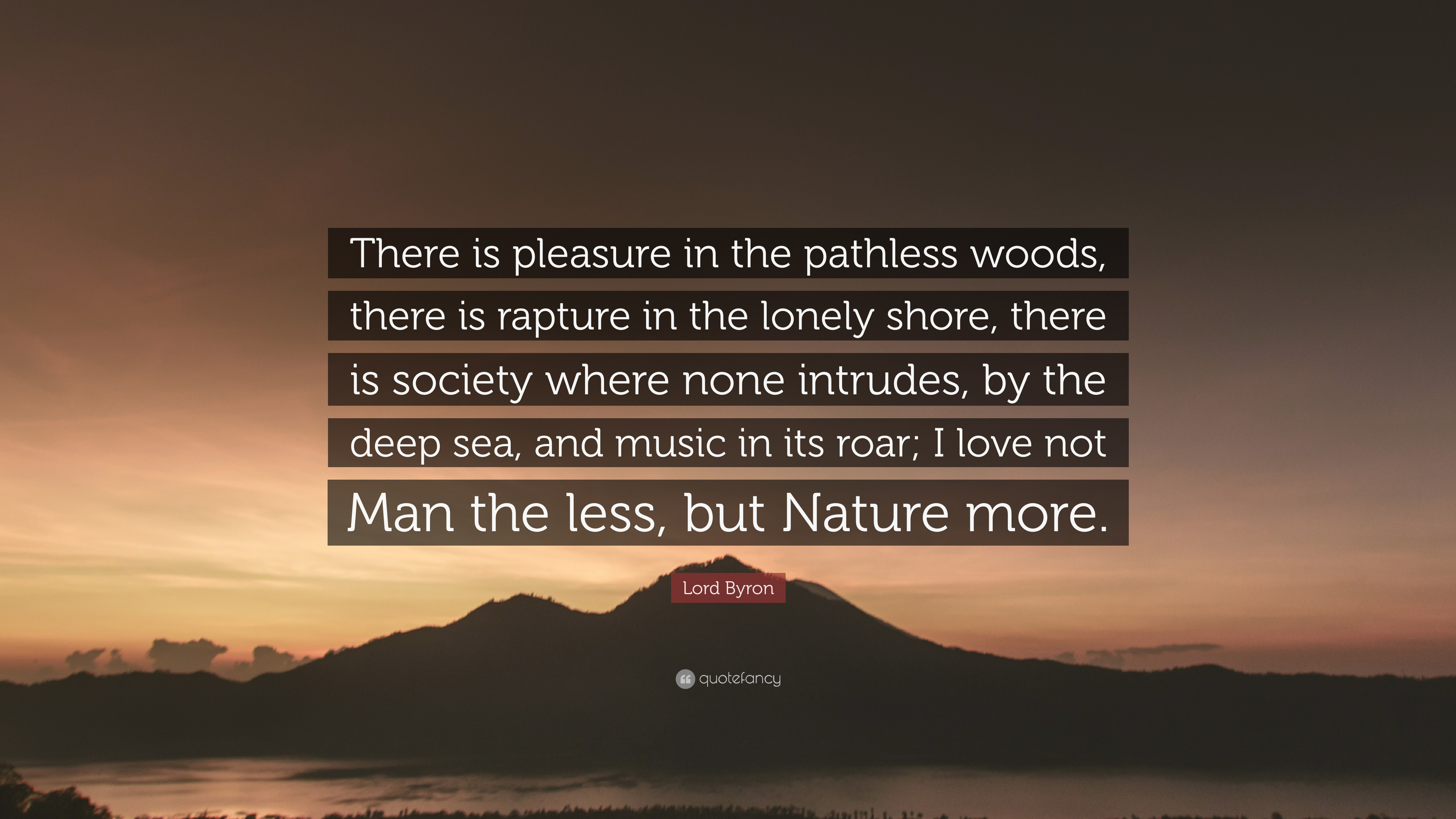 Lord byron pleasure in the pathless woods