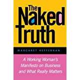 The naked truth a working womans manifesto