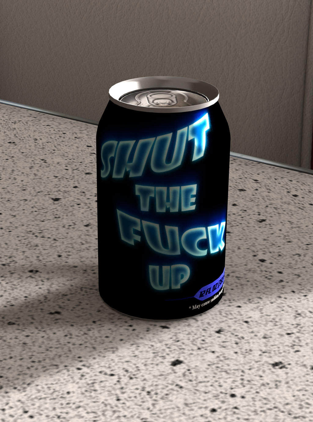 A can of shut the fuck up