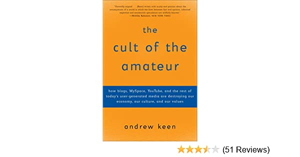 Authority in the age of the amateur