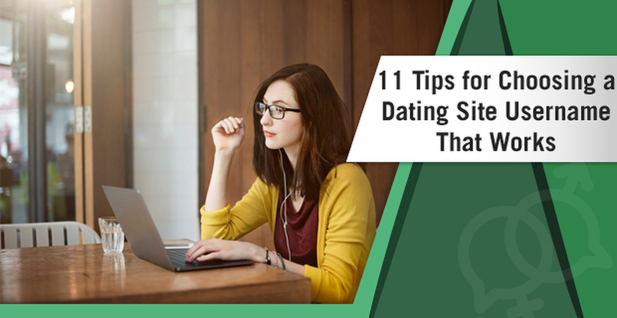 Choosing a username for a dating site