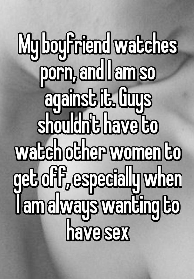 Why does my boyfriend always watch porn