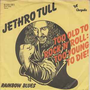Too young die too old rock roll