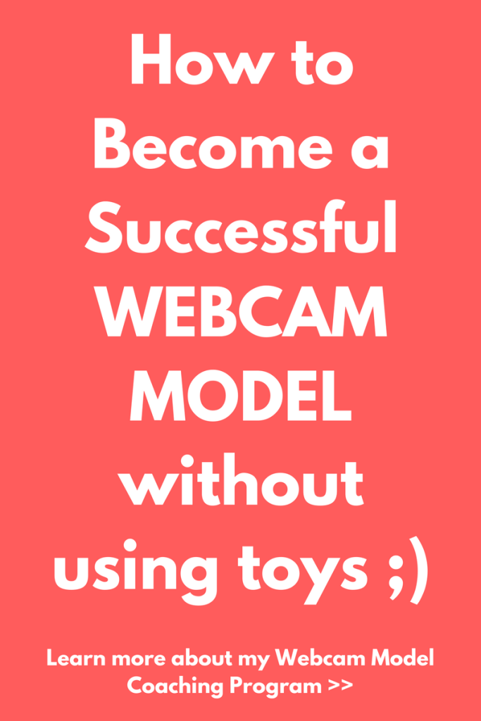 How to be a successful webcam model