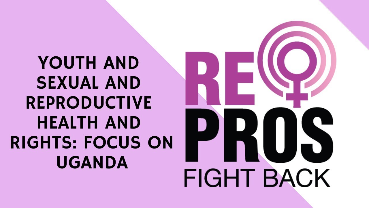 Reproductive and sexual health rights in uganda