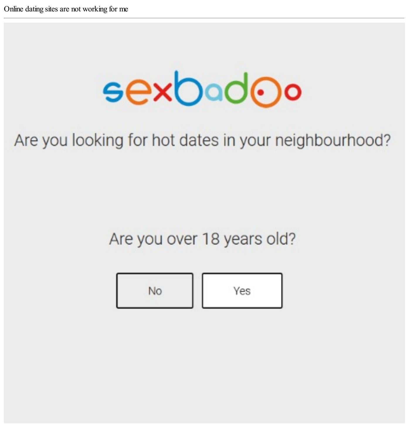 Dating sites are not working for me