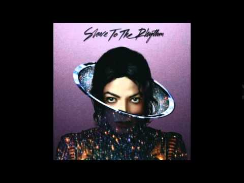 Slave to the rhythm by michael jackson
