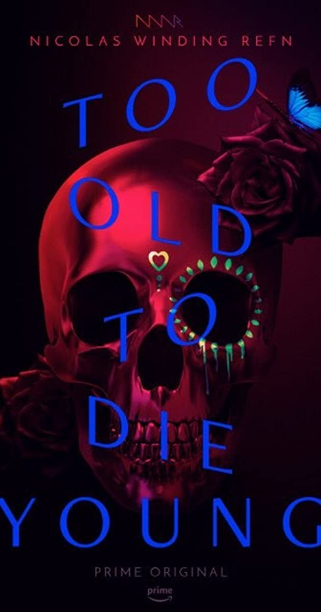 We are too old to die young